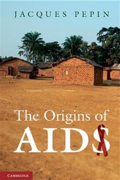 La pochette du livre <em>The origins of AIDS</em>