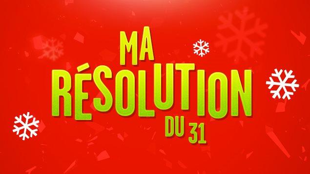 Ma résolution du 31 décembre