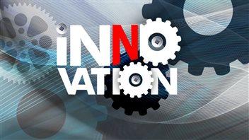 L'innovation 100 % québécoise