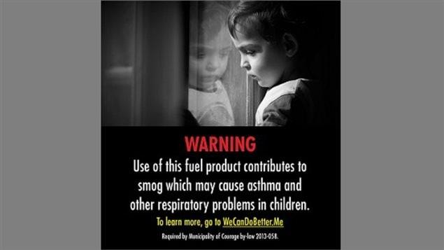 «L'utilisation de ce carburant contribue au smog qui peut causer des problèmes respiratoires chez les enfants.»