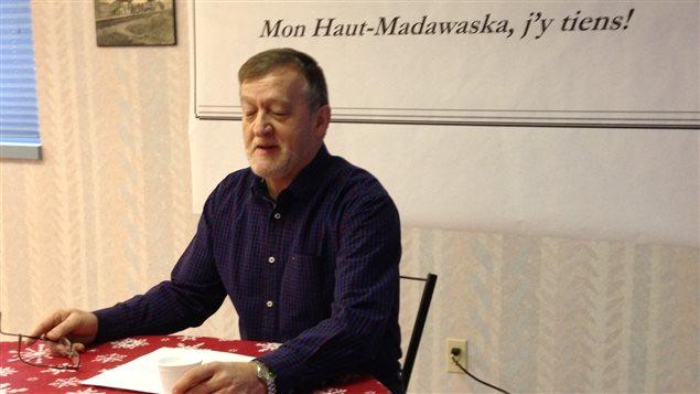 Réginald Nadeau est le coprésident du comité de l'étude de faisabilité, regroupement Haut-Madawaska.