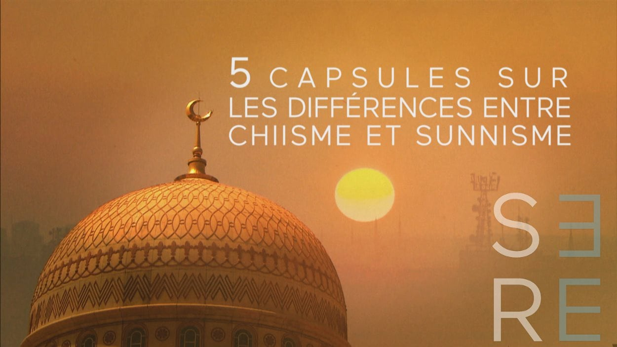 Cinq capsules explicatives sur le sunnisme et le chiisme