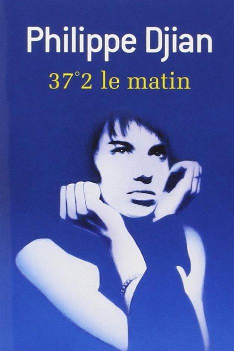 Détail de la couverture de «37°2 le matin» de Philippe Djian