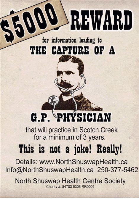 Récompense offerte par la régie de la santé de Shuswap North à quiconque trouve un médecin pour Scotch Creek