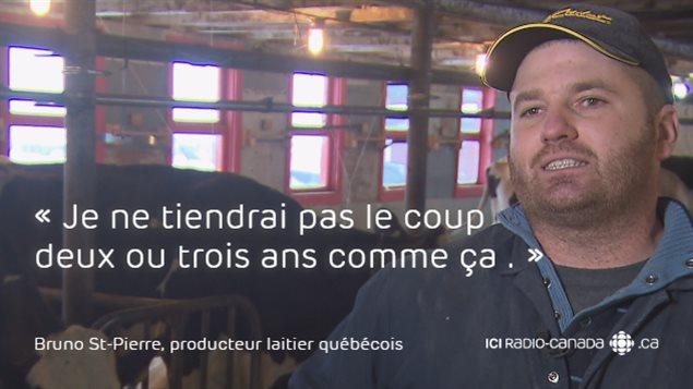 «Je ne tiendrait pas le coup deux ou trois ans comme ça», soutient Bruno St-Pierre, producteur laitier québécois