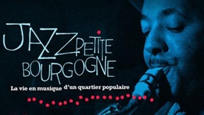 Découvrez la Petite Bourgogne et son lien historique avec le Jazz du début du siècle