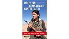 <i>Moi, Viyan, combattante contre Daech</i> : une soldate kurde parle