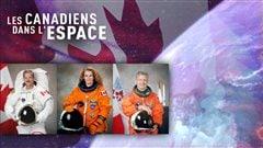 Les Canadiens dans l'espace