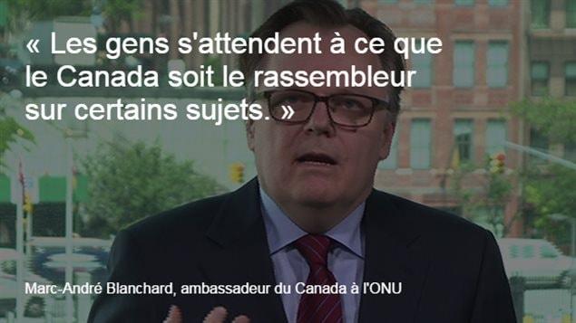 L'ambassadeur du Candaa à l'ONU, Marc-André Blanchard