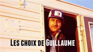 Les choix de Guillaume Hubermont, chroniqueur culturel à ICI Côte-Nord