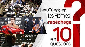 Le repêchage des Oilers et des Flames en 10 questions
