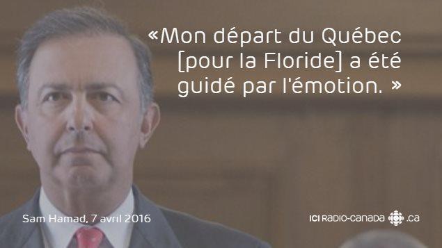 «Mon départ du Québec [pour la Floride] a été guidé par l'émotion.»