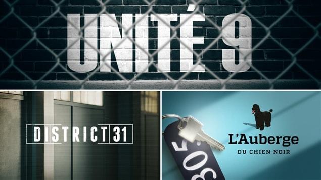Des émissions de Radio-Canada : «Unité 9», «District 31» et «L'auberge du chien noir»