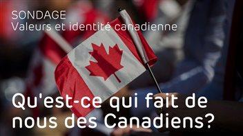 Sondage des valeurs et identité canadienne