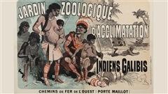 Les zoos humains : racisme ordinaire, dignité sous zéro