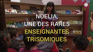 Noelia, une des rares enseignantes trisomiques