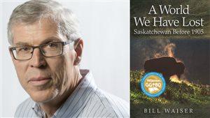 L'auteur saskatchewanais Bill Waiser honoré par les Prix littéraires du gouverneur général du Canada