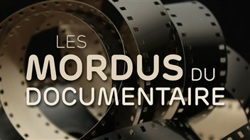 Les mordus du documentaire