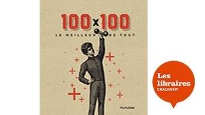 Couverture du livres 100 x 100 le meilleur de tout où un jeune homme lève une haltère