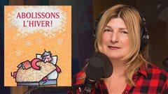 <em>Abolissons l'hiver</em>, un livre daté selon Marie-France Bazzo