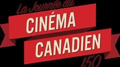 La Journée du Cinéma Canadien 150