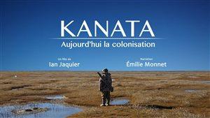 Affiche officielle du film Kanata - Aujourd'hui la colonisation