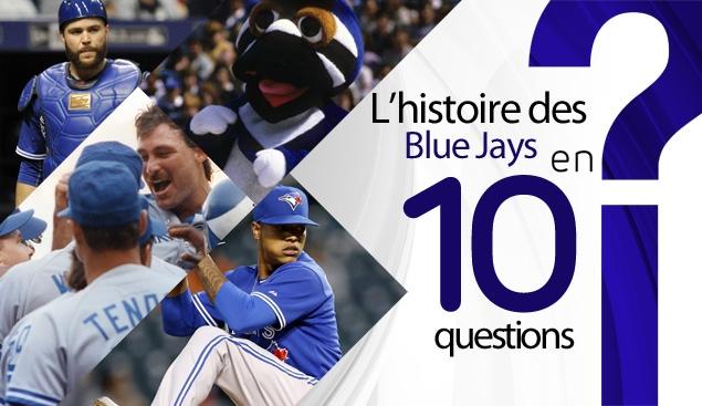 L'histoire des Blue Jays 10 questions
