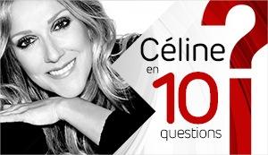 Céline en 10 questions