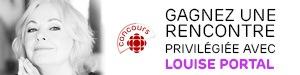 Concours - Gagnez une rencontre privilégiée avec Louise Portal