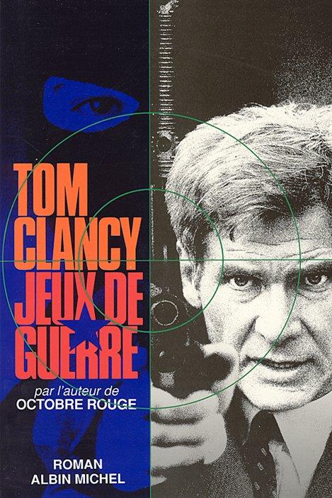 La couverture de Jeux de guerre, de Tom Clancy