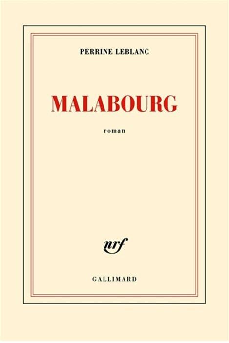 La couverture de «Malabourg», le roman de Perrine Leblanc.