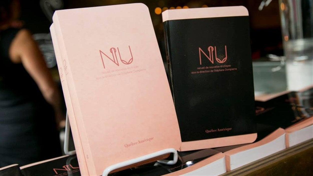 Le recueil de nouvelles érotiques « NU » dirigé par Stéphane Dompierre (Québec Amérique).