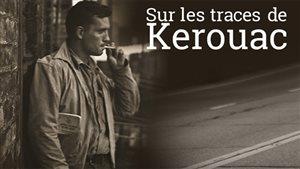 <i>Sur les traces de Kerouac</i>, le livre numérique