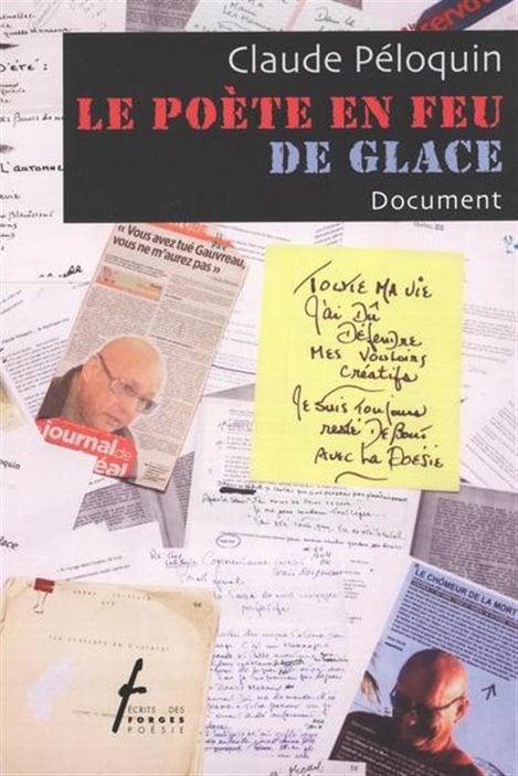 La couverture du «Poète en feu de glace» de Claude Péloquin