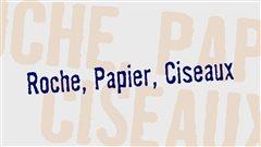 Roche, Papier, Ciseaux