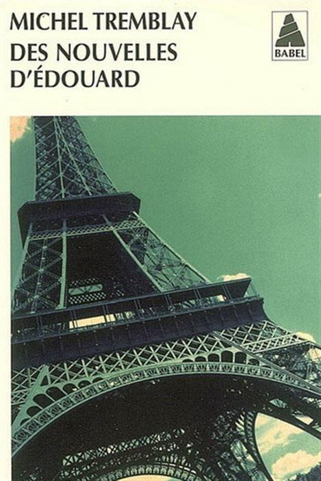 La couverture de « Des nouvelles d'Édouard » de Michel Tremblay