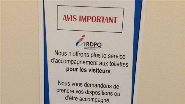 Un avis a été affiché à l'IRDPQ par la direction.