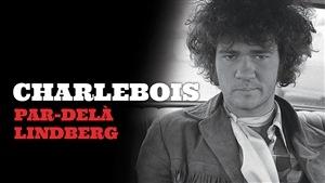<i>Charlebois, par-delà Lindberg</i>, le livre numérique