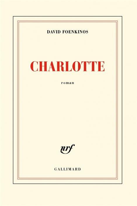 Charlotte - David Foenkinos