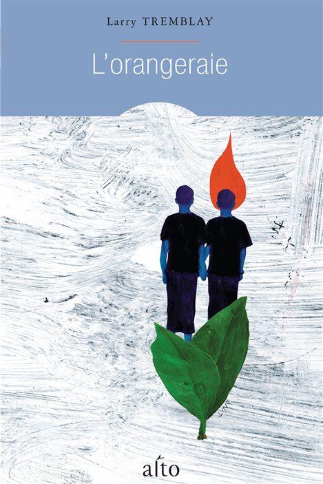 L'orangeraie - Larry Tremblay