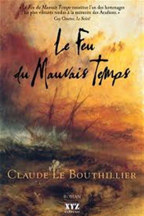 Claude LeBouthillier a remporté le prix France-Acadie en 1990 pour Le feud du mauvais temps.