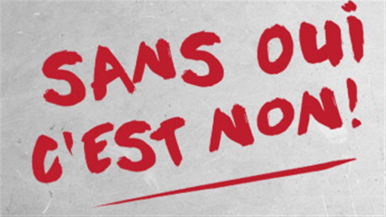 La campagne « Sans oui, c'est non! »