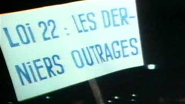 «Loi 22 : Les derniers outrages»