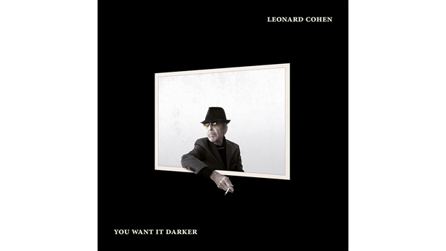 Pochette de l'album <i>You Want It Darker</i> de Leonard Cohen, paru sous étiquette Sony