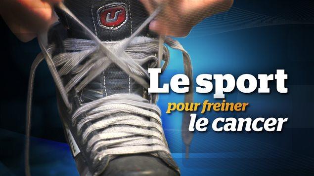 Le sport pour freiner le cancer