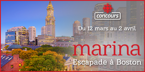 Concours Radio-Canada : Escapade à Boston (du 12 mars au 2 avril 2018)