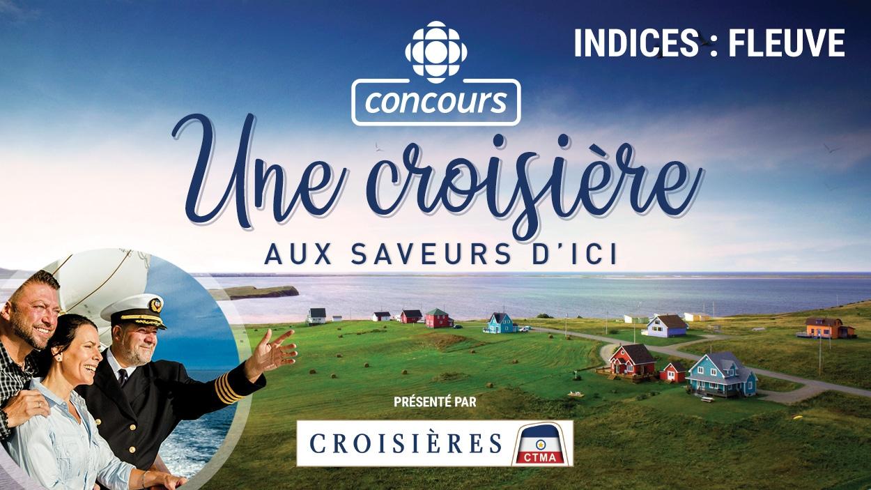 Concours Une croisière aux saveurs d'ici - Indice Fleuve